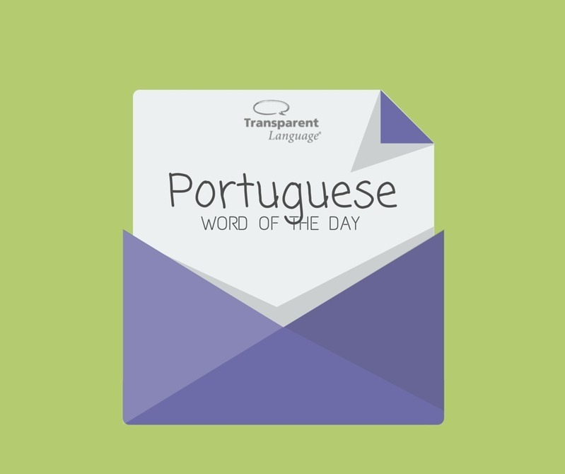 Brazilian Portuguese Word of the Day