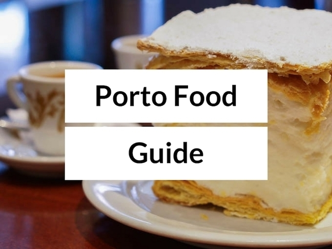 Where to Eat in Porto - Porto Food Guide - Portugal Food Travel Blog