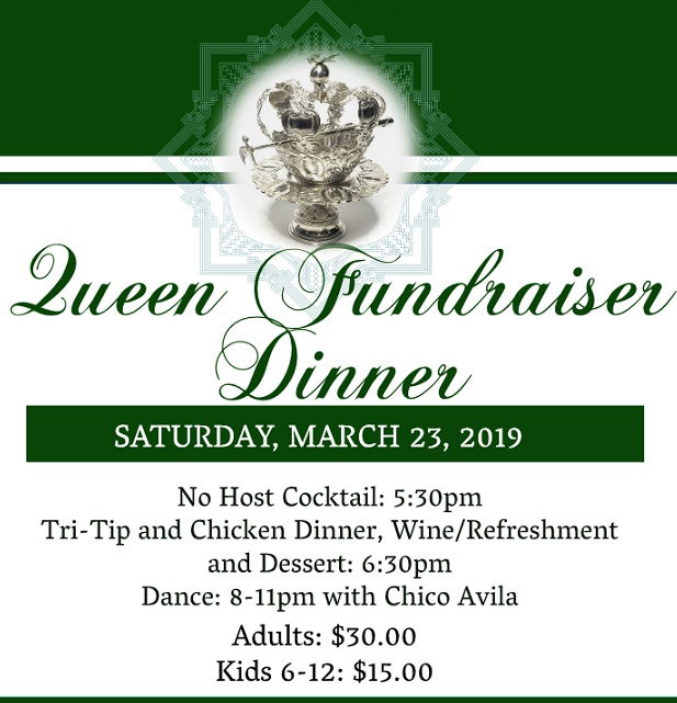 Queen Fundraiser Dinner– S.D.E.S. de Alvarado - Union City, California