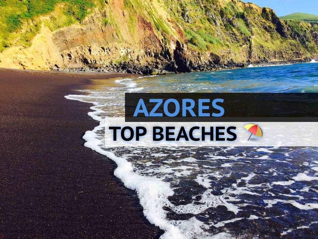 The 12 Most Beautiful (Sandy) Beaches in Azores