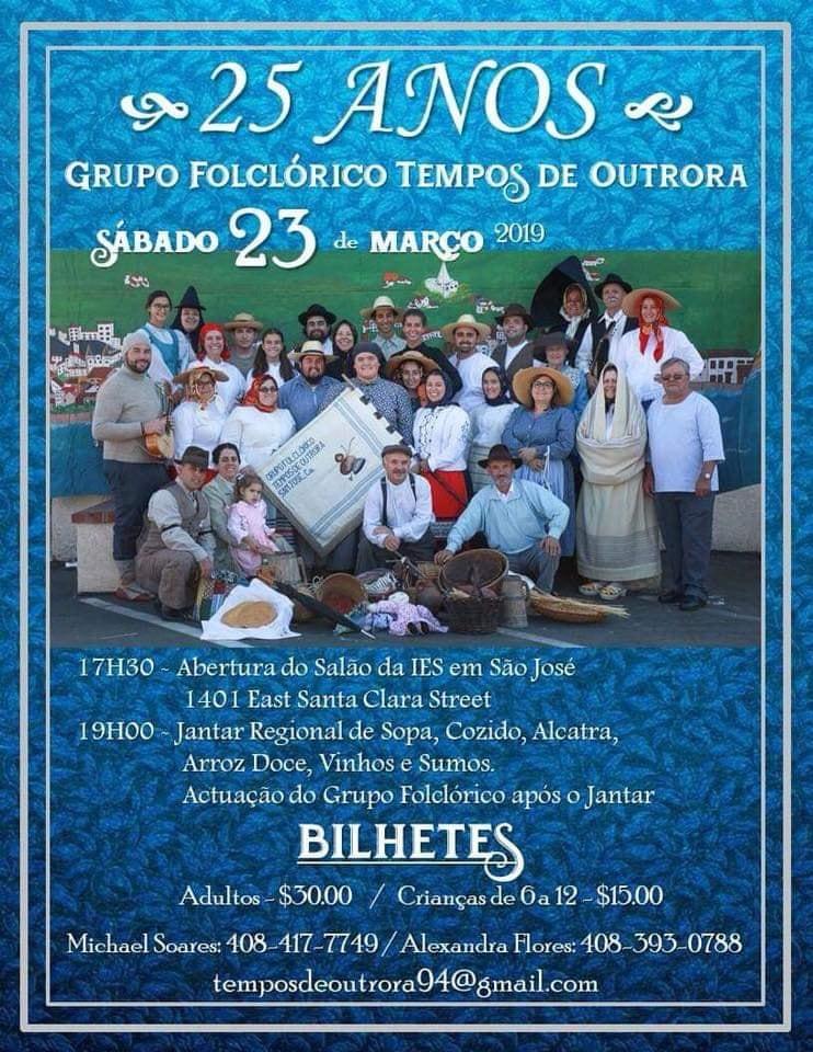 Grupo Folclórico Tempos de Outrora – 25th Anniversary - Jantar Regional - San Jose, California - 2019