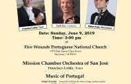 Dia de Portugal 2019 - Five Wounds Portuguese National Church 100th Anniversary Concert - San Jose, California