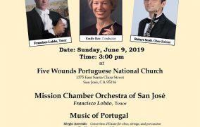Dia de Portugal 2019 - Five Wounds Portuguese National Church 100th Anniversary Concert - San Jose, California