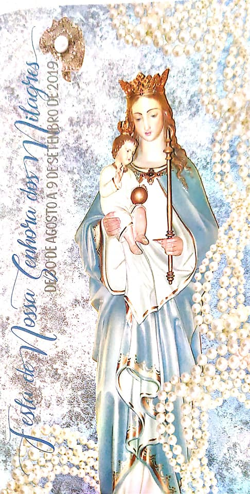 Our Lady of Miracles Celebration - Gustine - 2019! -