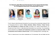 Dr. Edward Leitão Memorial Scholarship Fund to Award Scholarships to 5 Portuguese-Americans Pursuing Health Careers