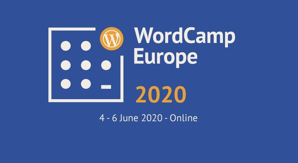 WordCamp Europe 2020 Online Registration Now Open: Tickets are Free –
