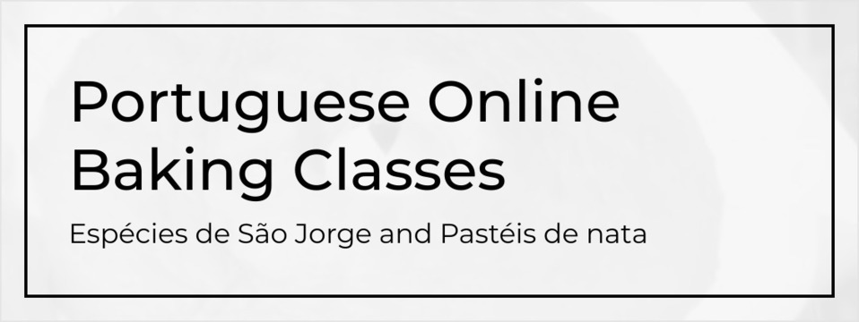 New online Portuguese baking classes!